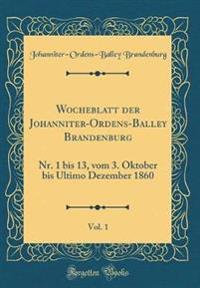 Wocheblatt der Johanniter-Ordens-Balley Brandenburg, Vol. 1