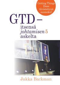 GTD - itsensä johtamisen 5 askelta: stressittömän aikaansaamisen taito