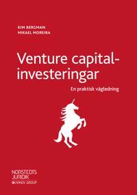 Venture capital-investeringar : en praktisk vägledning - Kim Bergman, Mikael Moreira | Laserbodysculptingpittsburgh.com