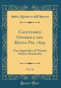 Calendario Generale del Regno Pel 1859, Vol. 36