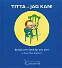 Titta - jag kan! En bok om rytmik för små barn