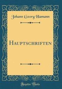Hauptschriften (Classic Reprint)