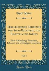 Vergleichende Erdkunde der Sinai-Halbinsel, von Palästina und Syrien, Vol. 4