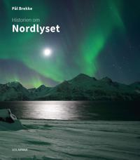 Historien om nordlyset