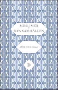 Muslimer i nya samhällen : om indivuduella och kollektiva rättigheter