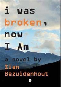 i was broken, now I AM