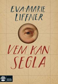 Vem kan segla - Eva-Marie Liffner | Laserbodysculptingpittsburgh.com