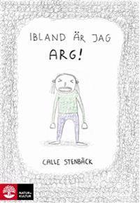 Ibland är jag arg - Calle Stenbäck - böcker (9789127156647)     Bokhandel