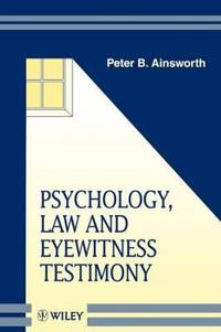 Psychology, Law and Eyewitness Testimony