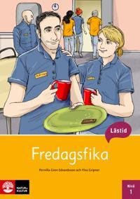 Lästid, Fredagsfika, Nivå 1