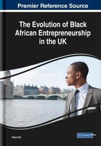 The Evolution of Black African Entrepreneurship in the UK