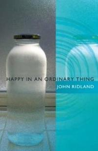 Happy in an Ordinary Thing