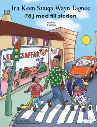 Följ med till staden (somaliska och svenska)