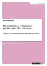 Statistical analysis of backscatter coefficients in ERS-1 SAR images