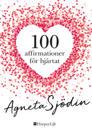 100 affirmationer för hjärtat
