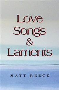 Love Songs & Laments