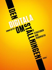 Den digitala omställningen - Strategier och perspektiv