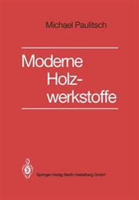 Poulitsch Ed Moderne Holzwerkstoffe