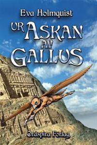 Ur askan av Gallus