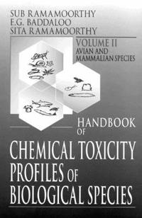 Handbook of Chemical Toxicity Profiles of Biological Species