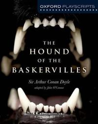 Oxford playscripts: the hound of the baskervilles