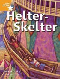 Rigby Star Independent Orange Reader 4: Helter Skelter