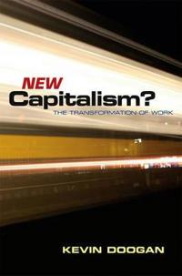 New Capitalism?: The Transformation of Work