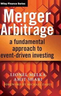 Merger Arbitrage: A Fundamental Approach to Event-Driven Investing