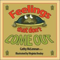 Feelings That Don't Come Out