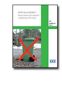 SEK Handbok 441 - Elektriska produkter - Konstruktion och material med hänsyn till miljön