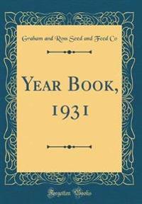 Year Book, 1931 (Classic Reprint)
