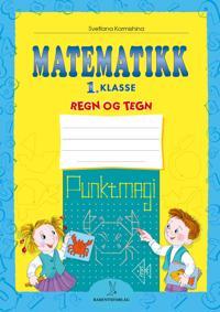Matematikk; 1. klasse - Svetlana Kormishina   Inprintwriters.org