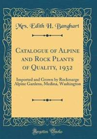 Catalogue of Alpine and Rock Plants of Quality, 1932