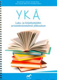 YKÄ - Luku- ja kirjoitustaidon arviointimenetelmä yläkouluun