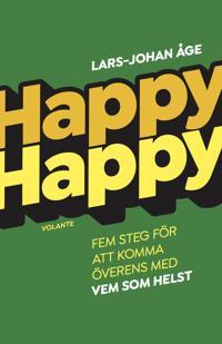 Happy Happy : Fem steg för att komma överens med vem som helst