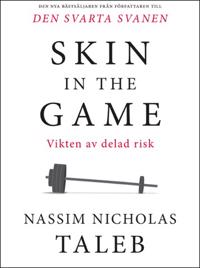Skin in the game :Vikten av delad risk - Nassim Taleb | Laserbodysculptingpittsburgh.com