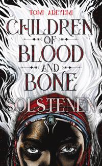 Children of blood and bone. Solstenen