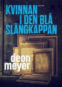 Kvinnan i den blå slängkappan - Deon Meyer | Laserbodysculptingpittsburgh.com