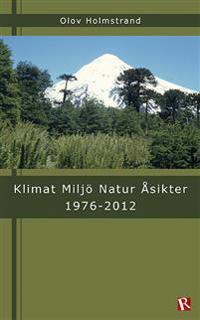Klimat Miljö Natur Åsikter 1976-2012