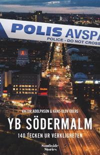 YB Södermalm : 140 tecken ur verkligheten