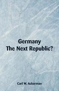 Germany, the Next Republic?