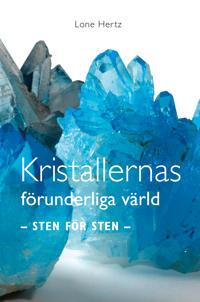 Kristallernas förunderliga värld : sten för sten