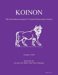 Koinon: The International Journal of Classical Numismatic Studies Volume 1, 2018: Inaugural Issue