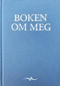 Boken om meg - 300 spørsmål som utgjør en livshistorie