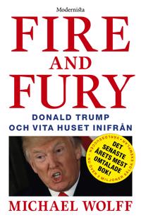 Fire and Fury: Donald Trump och Vita huset inifrån