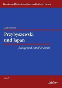 Przybyszewski Und Japan. Bez ge Und Ann herungen