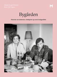 Bygården - Mirjam Sorge Folkvord | Inprintwriters.org