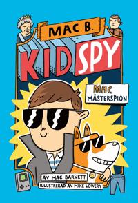 Kid spy 1 - Mac mästerspion