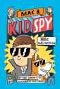 Kid spy 1 - Mac mästerspion