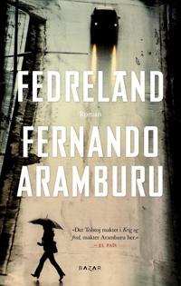 Fedreland - Fernando Aramburu pdf epub